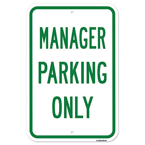 """Manager Parking Only 