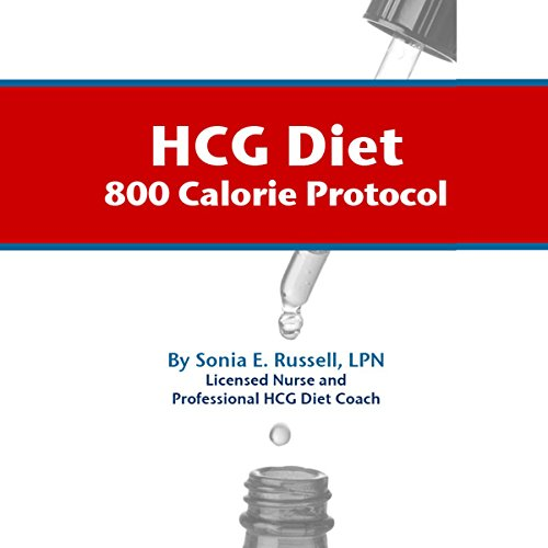 HCG Diet 800-Calorie Protocol audiobook cover art