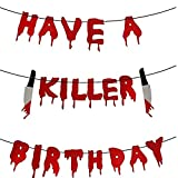 HUAQINEI Halloween Have a Killer Banner de cumpleaños con guirnaldas sangrientas aterradoras para Colgar Accesorios para Fotos