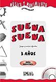 HUIDOBRO y VELILLA - Suena Suena 3 Años (Profesor) (Fichas y CD) (Musica y Movimiento)