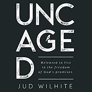 Uncaged: Released to Live in the Freedom of God's Promises                   By:                                                                                                                                 Jud Wilhite                               Narrated by:                                                                                                                                 Jud Wilhite                      Length: 4 hrs and 47 mins     24 ratings     Overall 5.0