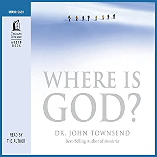 Where Is God?     Finding His Presence, Purpose and Power in Difficult Times              By:                                                                                                                                 John Townsend                               Narrated by:                                                                                                                                 John Townsend                      Length: 6 hrs and 12 mins     14 ratings     Overall 4.6