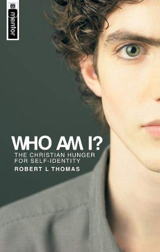 Who Am I?: The Christian Hunger for Self-identity (Christian View of Self)