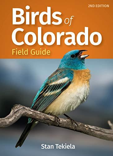 Birds of Colorado Field Guide (Bird Identification Guides) (English Edition)