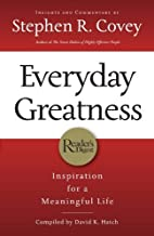 Everyday Greatness: Inspiration for a Meaningful Life by Stephen R. Covey (2009-05-04)