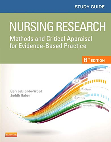 Study Guide for Nursing Research: Methods and Critical Appraisal for Evidence-Based Practice