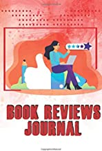 Book Reviews: journal , Notebook For Track Reading List and Book Progress , book reviewing