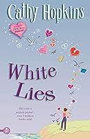 White Lies (A Truth, Dare, Kiss, Promise Novel)