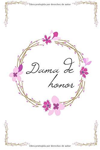 Dama de honor: Reserve para la dama de honor con 20 listas de verificación y 80 páginas con notas forradas