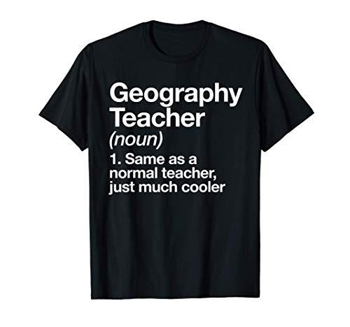 Profesor de Geografía Definition Funny Regalo escolar Camiseta