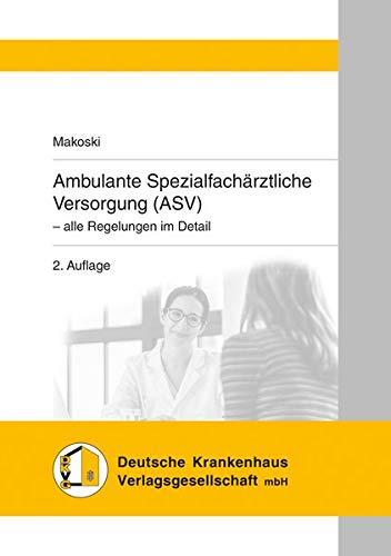 Ambulante Spezialfachärztliche Versorgung (ASV): - alle Regelungen im Detail
