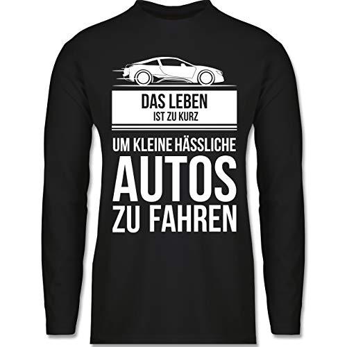 Shirtracer Statement - das Leben ist zu kurz um kleine hässliche Autos zu Fahren - XL - Schwarz - Statement - BCTU005 - Herren Langarmshirt