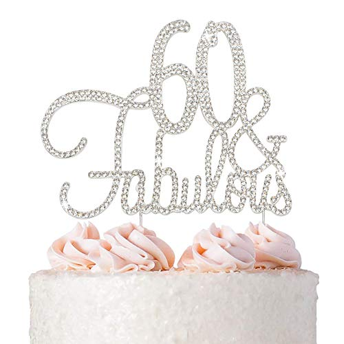 60 Cake Topper - Premium Silver Metal - 60 and Fabulous - 60th Birthday Party Sparkly Rhinestone Decoration Makes a Great Centerpiece - Now Protected in a Box