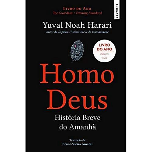 Homo Deus - História Breve do Amanhã (10ª Edição)