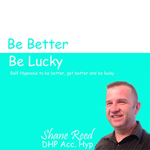 Get Better, Be Better , Be Lucky audiobook cover art