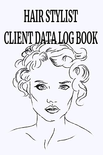 Hair stylist Client Data Log Book: 6 x 9 Stylist Salon Client Tracking Address & Appointment Book with A to Z Alphabetic Tabs to Record Personal ... Woman Line Drawing cover (157 Pages)
