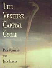 The Venture Capital Cycle by Paul Gompers (2002-02-07)