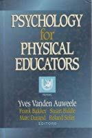 Psychology for Physical Educators