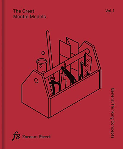 Compare Textbook Prices for The Great Mental Models Volume 1: General Thinking Concepts  ISBN 9781999449001 by Beaubien, Rhiannon,Parrish, Shane