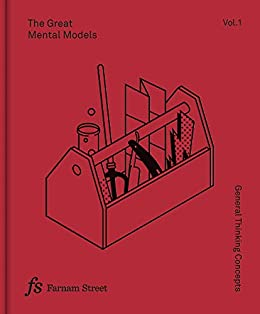 The Great Mental Models Volume 1: General Thinking Concepts by [Shane Parrish, Rhiannon Beaubien]