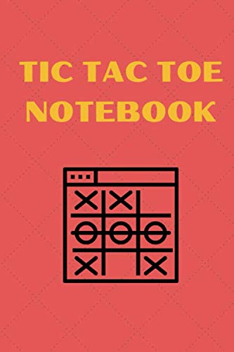 Tic Tac Toe Notebook: Mini Blank Tic Tac Toe Game Book For Adults And Kids