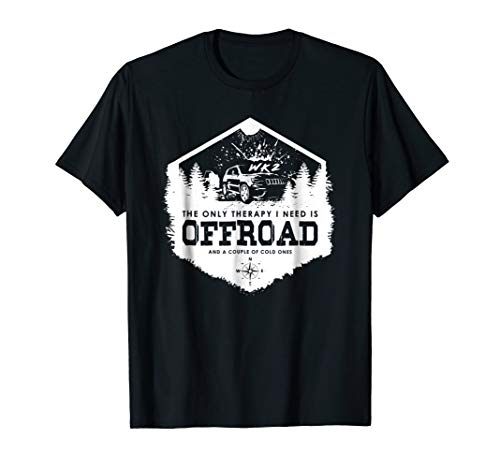 The Only Therapy I Need Is OFFROAD WK WK2 4x4 tshirt
