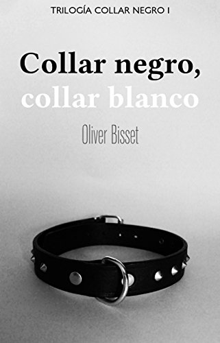Collar negro, collar blanco de Oliver Bisset