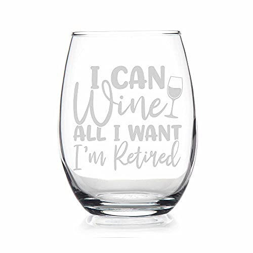 I Can Wine All I Want I'm Retired Stemless Wine Glass - Retirement Wine Gift, Retirement Gift, Retired Glass, Gift Ideas, Retired Gift