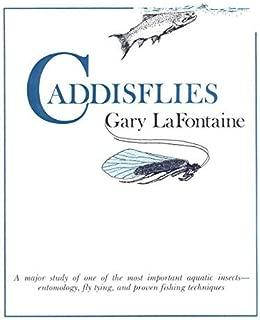 Caddisflies by Gary LaFontaine (1989-04-28)