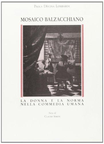 Mosaico balzachiano. La donna e la norma nella commedia umana (Univ. Catanzaro «Magna Graecia»)