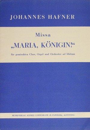 Hafner: Missa Maria, Königin!. Partitur