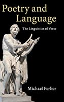 Poetry and Language: The Linguistics of Verse