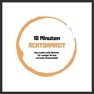 10 Minuten Achtsamkeit Titelbild