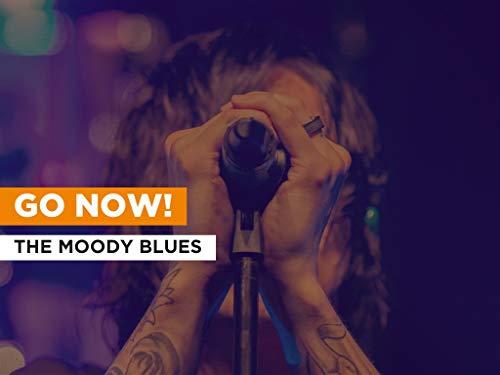 Go Now! al estilo de The Moody Blues