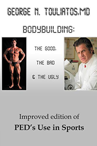 Bodybuilding: The Good, the Bad and the Ugly (English Edition)