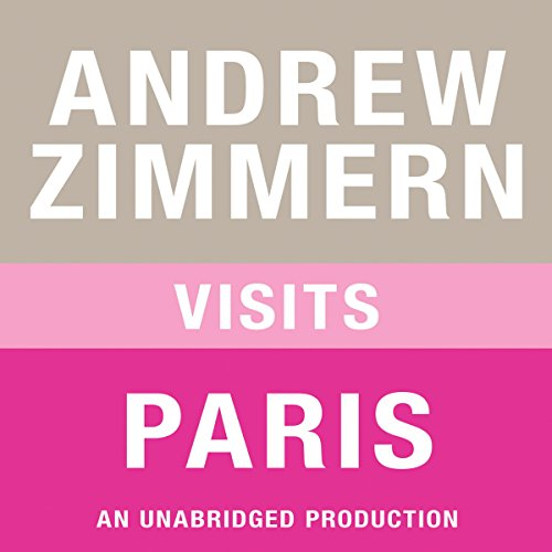 Andrew Zimmern Visits Paris audiobook cover art