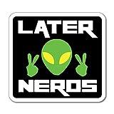 Later Nerds Alien Green Space sci fi Black...