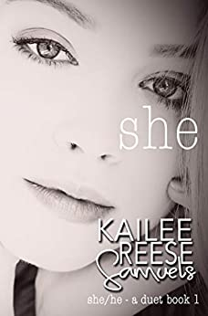 She (She/He A Duet Book 1) by [Kailee Reese Samuels]
