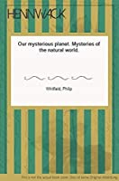 Our Mysterious Planet 0304340243 Book Cover