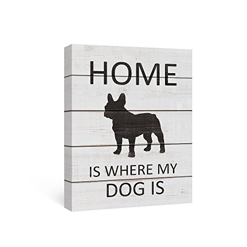 SUMGAR Quotes on Canvas Wall Art Sayings Black and White Decor for Living Room Black French Bulldog Gift,12x16in