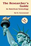 The Researcher s Guide to American Genealogy. 4th Edition
