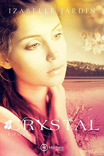 Crystal (Doubt, Trust … Love 2) (German Edition)