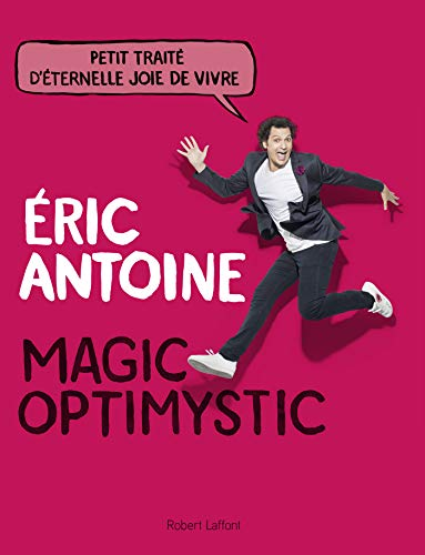 Magic optimystic (French Edition)