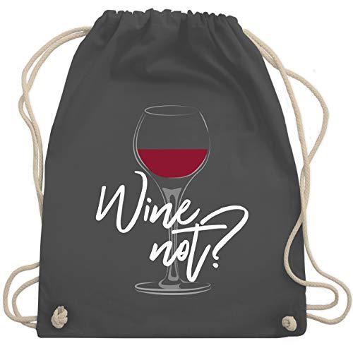Shirtracer Statement - Wine not - weiß - Unisize - Dunkelgrau - turnbeutel wine - WM110 - Turnbeutel und Stoffbeutel aus Baumwolle