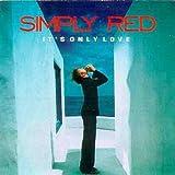It's Only Love von Simply Red