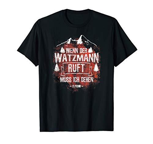 Bergsteiger Bergsteigerin | WATZMANN 2713m Berg Geschenke T-Shirt