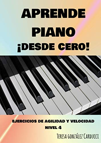 APRENDE PIANO DESDE CERO: EJERCICIOS DE AGILIDAD Y VELOCIDAD