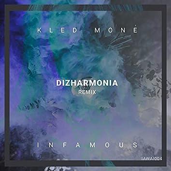 Infamous (Dizharmonia Remix) (Dizharmonia Remix)