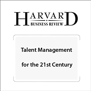 Talent Management for the 21st Century (Harvard Business Review)                   By:                                                                                                                                 Peter Cappelli                               Narrated by:                                                                                                                                 Todd Mundt                      Length: 30 mins     12 ratings     Overall 4.0