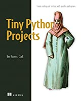 Tiny Python Projects Front Cover